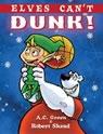 Elves Can't Dunk – Children's Book